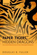 Paper Tigers, Hidden Dragons