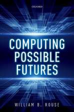 Computing Possible Futures
