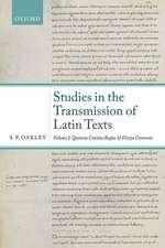Studies in the Transmission of Latin Texts: Volume I: Quintus Curtius Rufus and Dictys Cretensis