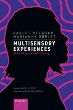 Multisensory Experiences