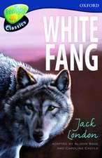 Oxford Reading Tree: Level 14: TreeTops Classics: White Fang