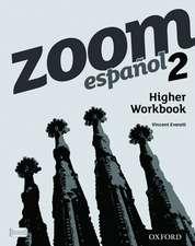 Zoom español 2 Higher Workbook (8 Pack)