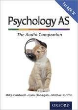 The Complete Companions: AS Audio Companion for AQA A Psychology