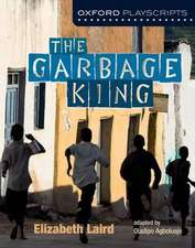 Oxford Playscripts: The Garbage King