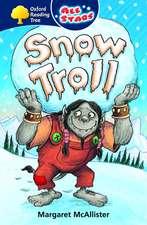 Oxford Reading Tree: All Stars: Pack 1A: Snow Troll