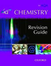 A2 Chemistry for AQA Revision Guide