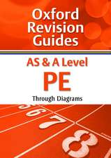AS and A Level PE Through Diagrams: Oxford Revision Guides