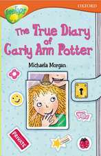 Oxford Reading Tree: Level 13: TreeTops More Stories B: The True Diary of Carly Ann Potter