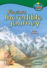 Oxford Reading Tree: Levels 10-12: TreeTops True Stories: Fayim's Incredible Journey