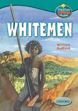 Oxford Reading Tree: Levels 15-16: TreeTops True Stories: Whitemen