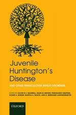 Juvenile Huntington's Disease: and other trinucleotide repeat disorders
