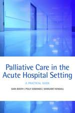 Palliative care in the acute hospital setting: A practical guide