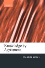 Knowledge by Agreement: The Programme of Communitarian Epistemology