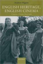 English Heritage, English Cinema: Costume Drama Since 1980