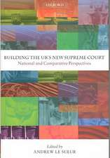 Building the UK's New Supreme Court: National and Comparative Perspectives