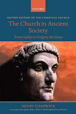 The Church in Ancient Society: From Galilee to Gregory the Great