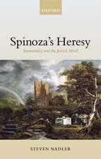Spinoza's Heresy: Immortality and the Jewish Mind