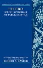 Cicero: Speech on Behalf of Publius Sestius