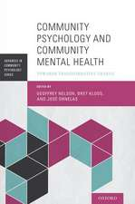 Community Psychology and Community Mental Health: Towards Transformative Change