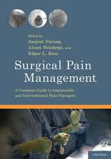 Surgical Pain Management: A Complete Guide to Implantable and Interventional Pain Therapies