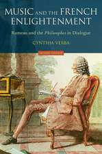 Music and the French Enlightenment: Rameau and the Philosophes in Dialogue