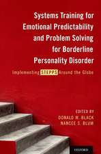 Systems Training for Emotional Predictability and Problem Solving for Borderline Personality Disorder: Implementing STEPPS Around the Globe