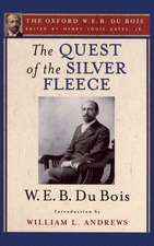 The Quest of the Silver Fleece (The Oxford W. E. B. Du Bois)