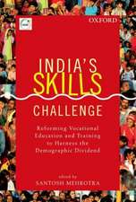 India's Skills Challenge: Reforming Vocational Education and Training to Harness the Demographic Dividend