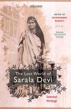 The Lost World of Sarala Devi: Selected Works