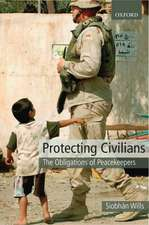 Protecting Civilians: The Obligations of Peacekeepers
