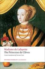 The Princesse de Clèves: with `The Princesse de Montpensier' and `The Comtesse de Tende'