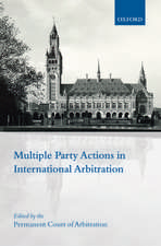 Multiple Party Actions in International Arbitration