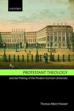 Protestant Theology and the Making of the Modern German University