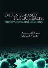 Evidence-based Public Health: Effectiveness and efficiency