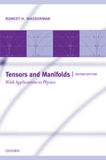 Tensors and Manifolds: With Applications to Physics