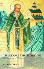 Theodore the Stoudite: The Ordering of Holiness