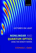 Lectures on Light:  Nonlinear and Quantum Optics Using the Density Matrix
