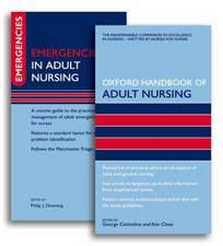Emergencies in Adult Nursing [With Oxford Handbook of Adult Nursing]:  A Primer