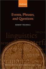 Events, Phrases, and Questions