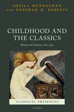 Childhood and the Classics: Britain and America, 1850-1965