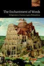 The Enchantment of Words: Wittgenstein's Tractatus Logico-Philosophicus