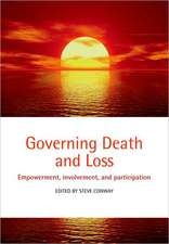 Governing Death and Loss: Empowerment, Involvement and Participation