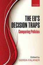 The EU's Decision Traps: Comparing Policies