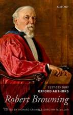 Robert Browning: 21st-Century Oxford Authors