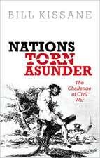 Nations Torn Asunder: The Challenge of Civil War