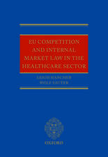 EU Competition and Internal Market Law in the Healthcare Sector