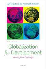 Globalization for Development: Meeting New Challenges