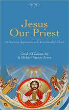 Jesus Our Priest: A Christian Approach to the Priesthood of Christ