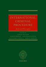 International Criminal Procedure: Principles and Rules