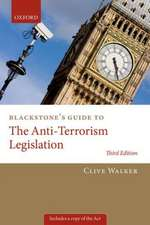 Blackstone's Guide to the Anti-Terrorism Legislation